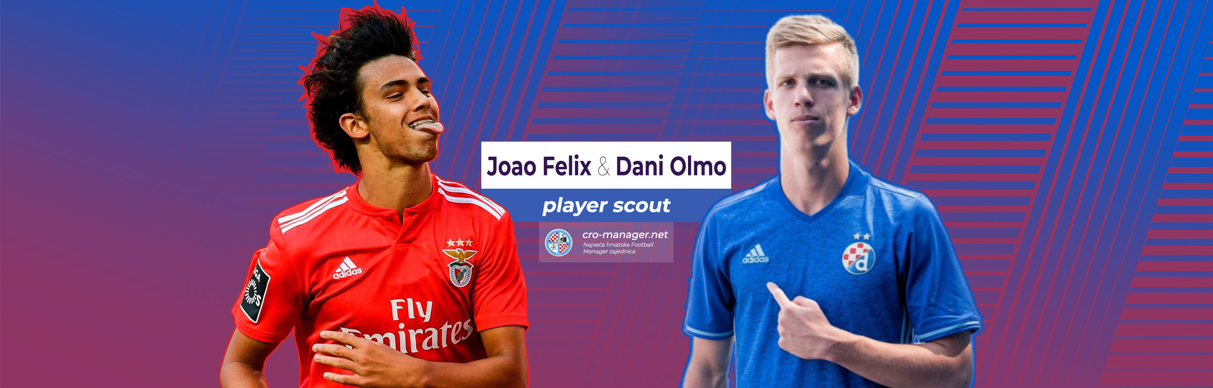 Player scout: Dani Olmo vs Joao Felix