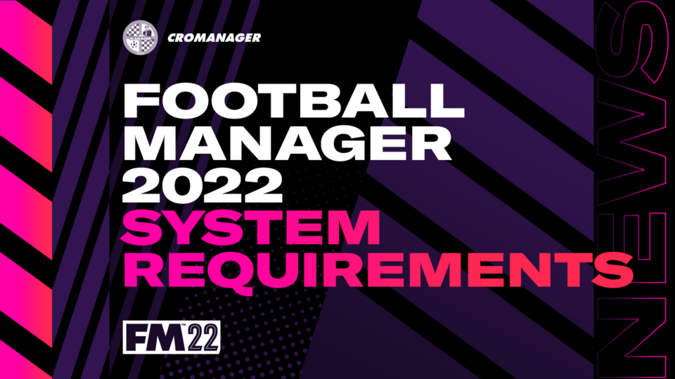 fm22-system-requirements