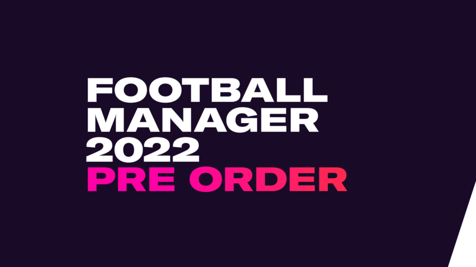 football manager 2022 pre order